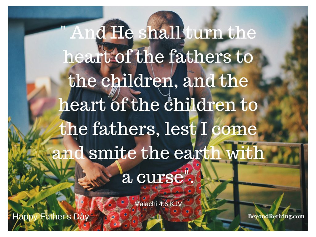 And he shall turn the heart of the fathers to the children - Today's Word - Beyond Retiring