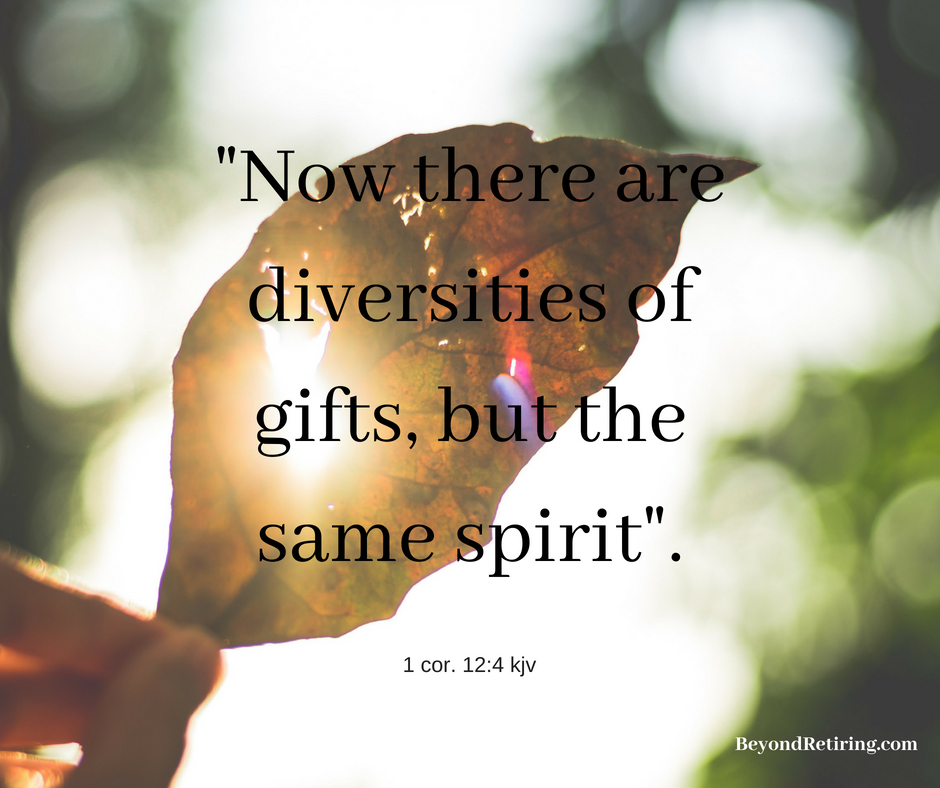 Now there are diversities of gifts, but the same spirit - Today's Word - Beyond Retiring