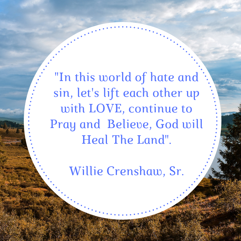In this world of hate and sin - Willie Crenshaw Sr.