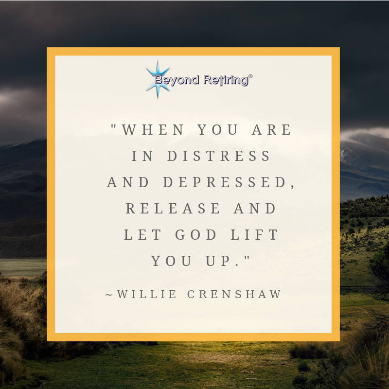 When you are in distress - Beyond Retiring - Willie Crenshaw